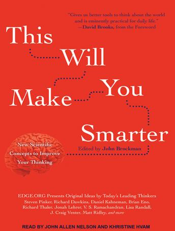 Download This Will Make You Smarter: New Scientific Concepts to Improve Your Thinking by John Brockman