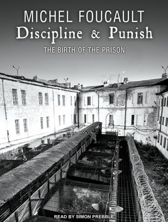 Download Discipline & Punish: The Birth of the Prison by Michel Foucault