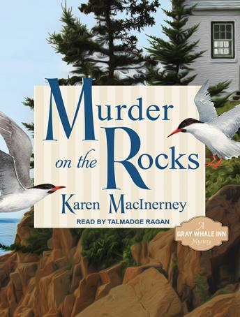 Download Murder on the Rocks: Gray Whale Inn Mysteries No. 1 by Karen MacInerney