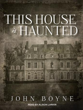 Download This House Is Haunted by John Boyne