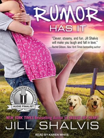 Rumor Has It: An Animal Magnetism Novel by  Jill Shalvis