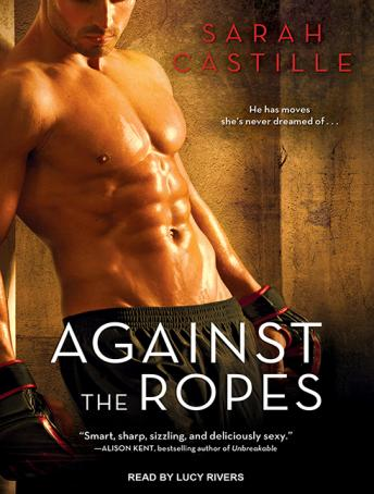 Download Against the Ropes by Sarah Castille