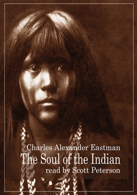 Soul Of The Indian, Charles Alexander Eastman