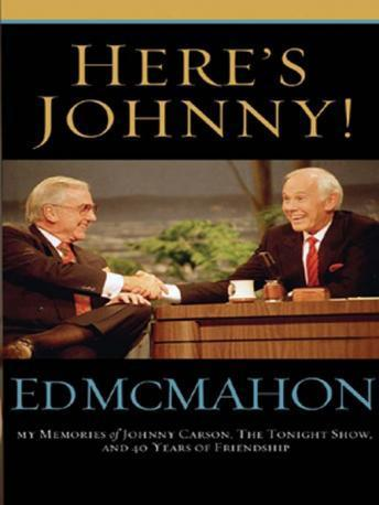 Here's Johnny!: My Memories of Johnny Carson, The Tonight Show, and 40 Years of Friendship