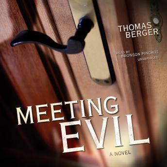 Meeting Evil: A Novel