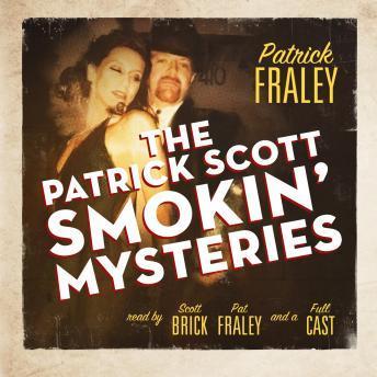 Patrick Scott Smokin' Mysteries