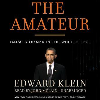Amateur: Barack Obama in the White House