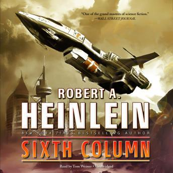 Heinlein. SIXTH COLUMN. 1950. 1st edition Lot 67
