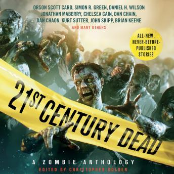 Download 21st Century Dead: A Zombie Anthology by Various Authors , Christopher Golden