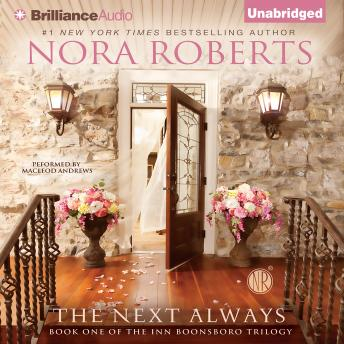 The Next Always: Part one of the Inn Boonsboro Trilogy
