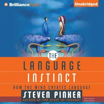 Language Instinct by  Steven Pinker