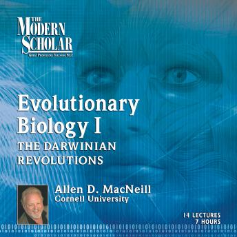 Download Evolutionary Biology, Part 1: The Darwinian Revolutions: Modern Synthesis by Professor Allen MacNeill