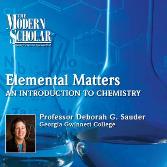 Download Elemental Matters: An Introduction to Chemistry by Professor Deborah G. Sauder