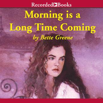 Download Morning is a Long Time Coming by Bette Greene