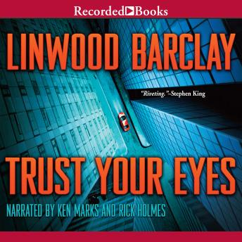Free Trust Your Eyes Audiobook read by Rick Holmes, Ken Marks