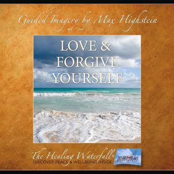 Download Love & Forgive Yourself by Max Highstein