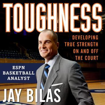 Download Toughness: Developing True Strength On and Off the Court by Jay Bilas