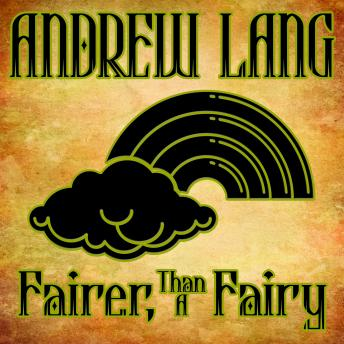 Fairer-Than-A-Fairy by  Andrew Lang