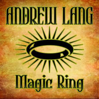 Magic Ring by  Andrew Lang
