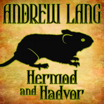 Hermod and Hadvor by  Andrew Lang
