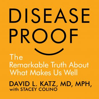 [Download Free] Disease-Proof: The Remarkable Truth About What Keeps Us Well Audio Book Online