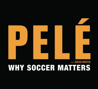 Download Why Soccer Matters by Pelé