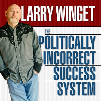Politically Incorrect Success System