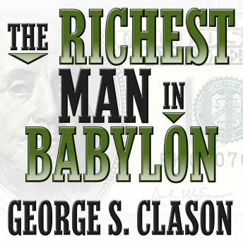 Download Richest Man in Babylon by George Samuel Clason, George S. Clason