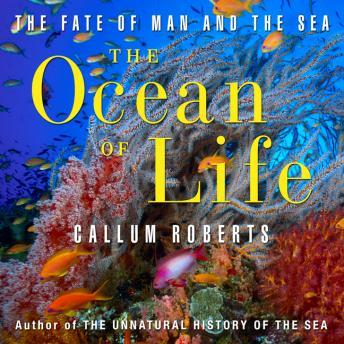 Free Ocean of Life: The Fate of Man and the Sea Audiobook read by Sean Pratt