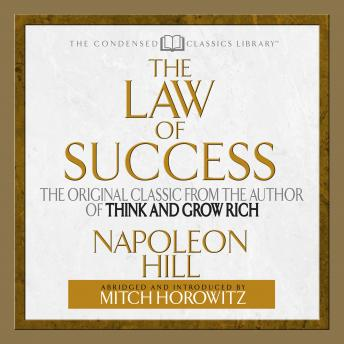 Law of Success: The Original Classic From the Author of THINK AND GROW RICH (Abridged)