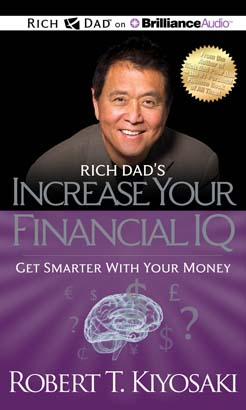 Download Rich Dad's Increase your Financial IQ by Robert T. Kiyosaki