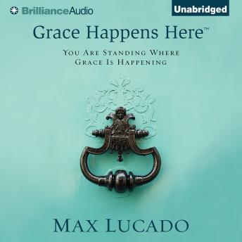 Grace Happens Here Audiobook Mp3 Download Free