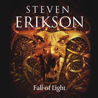 Fall of Light by  Steven Erikson