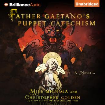 Father Gaetano's Puppet Catechism by  Christopher Golden, Mike Mignola