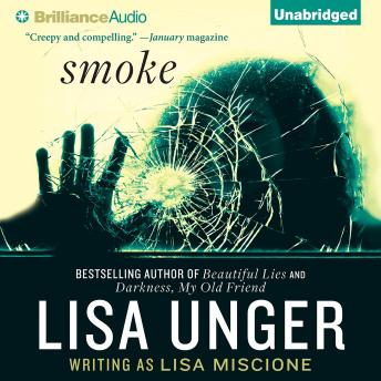 Download Smoke by Lisa Unger