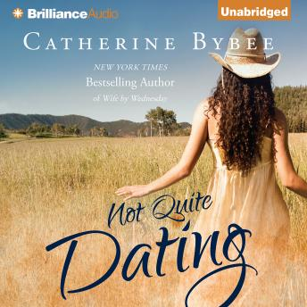 Not Quite Dating Catherine Bybee Tuebl