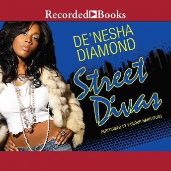 street divas audio book by de nesha diamond audiobooks net