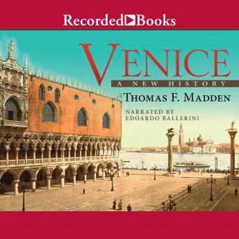 Venice: A New History by  Thomas F. Madden