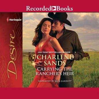 Carrying The Rancher's Heir Audio book by Charlene Sands
