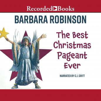 best christmas pageant ever audio book by barbara robinson - The Best Christmas Pageant Ever Book