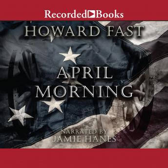 April Morning Summary & Study Guide