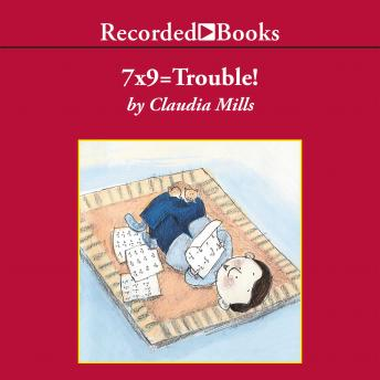 Download 7X9 = Trouble! by Claudia Mills