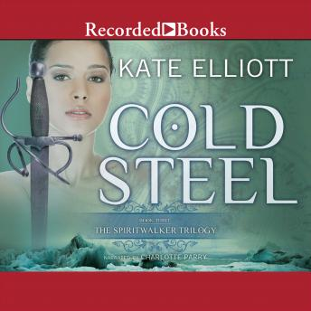 Cold Steel, Kate Elliott