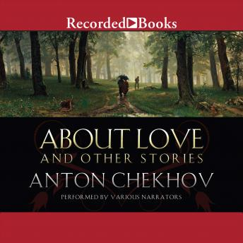 the mystery of love in the short story about love by anton chekhov A summary of the darling in anton chekhov's chekhov stories learn exactly what happened in this chapter, scene, or section of chekhov stories and what it means perfect for acing essays, tests, and quizzes, as well as for writing lesson plans.