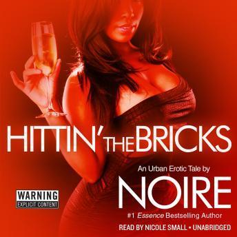 Hittin' the Bricks: An Urban Erotic Tale