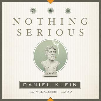 Nothing Serious: A Novel by  Daniel Klein