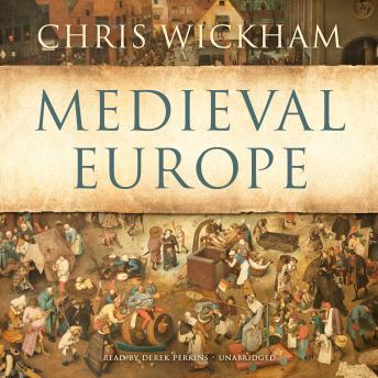 Download Medieval Europe by Chris Wickham