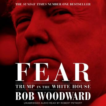 Download Fear: Trump in the White House by Bob Woodward