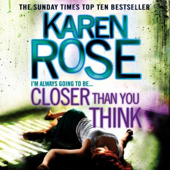 Download Closer Than You Think by Karen Rose