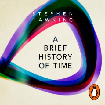 A Brief History Of Time, Audio book by Stephen Hawking